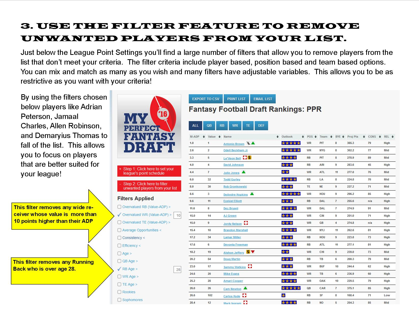 Use the filter to remove unwanted players from your list